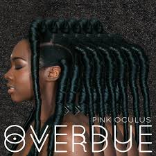 Pink Oculus overdue