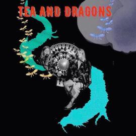 Tea And Dragons